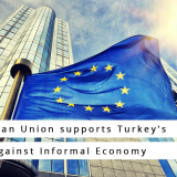 European Union supports Turkey's fight against Informal Economy