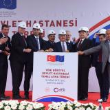 Ground-breaking ceremony of the new 250-bed capacity state hospital in Dörtyol, Hatay fully financed by the EU